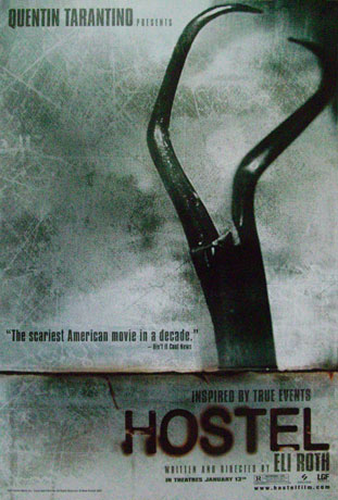 "Poster for Hollywood Film ""Hostel"""